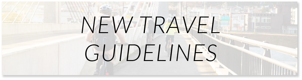 NEW TRAVEL GUIDELINES